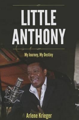Little Anthony: My Journey, My Destiny