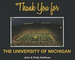 Thank You for the University of Michigan