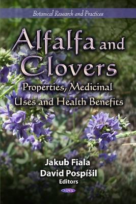 Alfalfa & Clovers: Properties, Medicinal Uses & Health Benefits