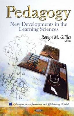 Pedagogy: New Developments in the Learning Sciences