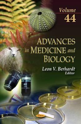 Advances in Medicine & Biology: Volume 44