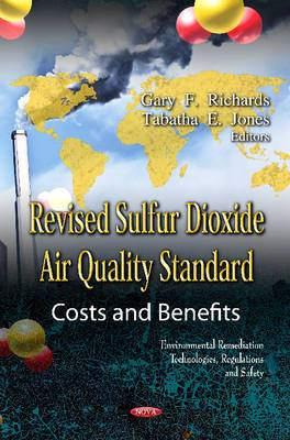 Revised Sulfur Dioxide Air Quality Standard: Costs & Benefits