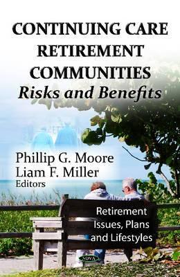 Continuing Care Retirement Communities: Risks & Benefits