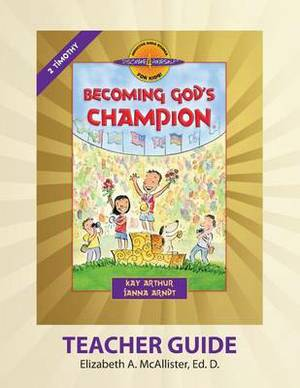 Discover 4 Yourself(r) Teacher Guide: Becoming God's Champion