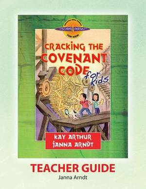 Discover 4 Yourself(r) Teacher Guide: Cracking the Covenant Code