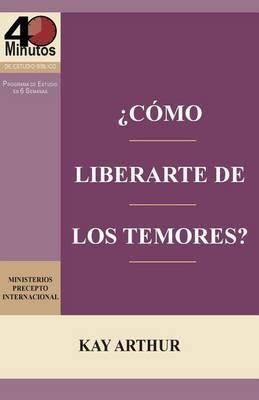 Como Liberarte del Temor? / Breaking Free from Fear