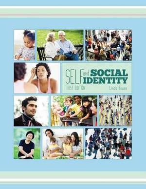 Self and Social Identity (First Edition)