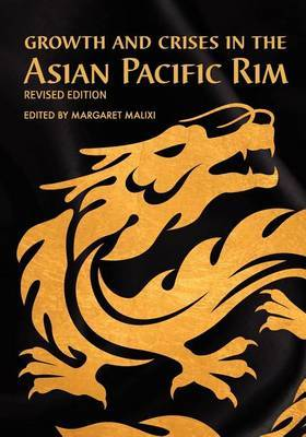 Growth and Crises in the Asian Pacific Rim (Revised Edition)