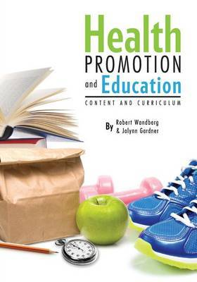 Health Promotion and Education: Content and Curriculum