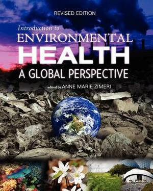 Introduction to Environmental Health: A Global Perspective (Revised Edition)