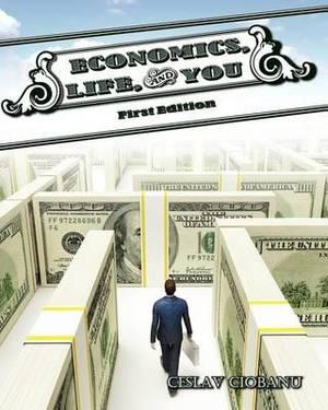 Economics, Life, and You