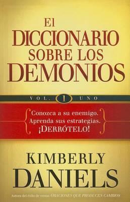 El Diccionario Sobre los Demonios, Volume 1