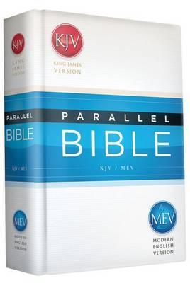 KJV/MEV Parallel Bible: King James Version / Modern English Version