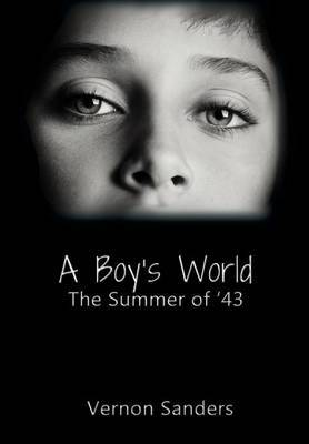 A Boy's World: The Summer of '43