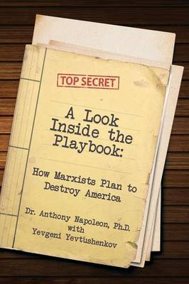 A Look Inside the Playbook: How Marxists Plan to Destroy America