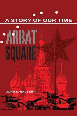 Arbat Square - A Story of Our Time