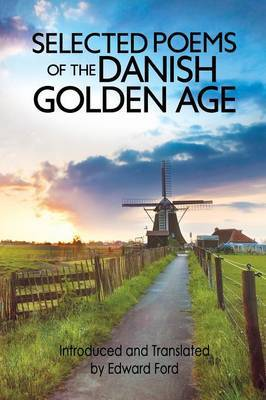 Selected Poems of the Danish Golden Age