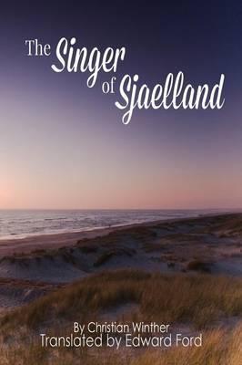 The Singer of Sjaelland