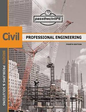 Pass the Civil Professional Engineering (P.E.) Exam Guide Book