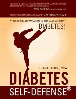 Diabetes Self-Defense: Your Ultimate Weapon in the War Against Diabetes!