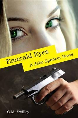 Emerald Eyes: A Jake Spencer Novel