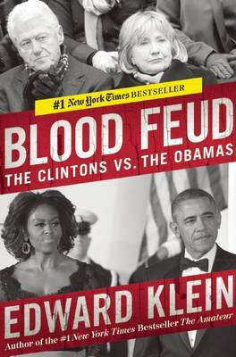 Blood Feud: The Clintons vs the Obamas