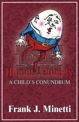 Humpty Dumpty: A Child's Conundrum