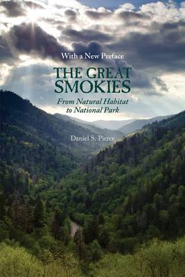 The Great Smokies: From Natural Habitat To National Park