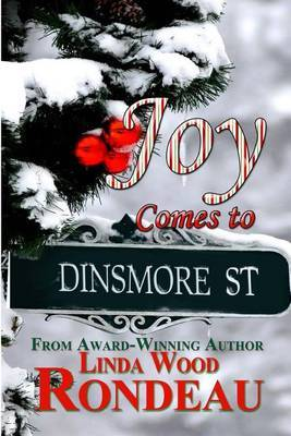 Joy Comes to Dinsmore St