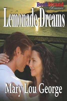 Lemonade Dreams (Bookstrand Publishing Romance)