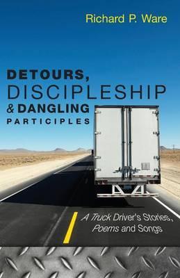 Detours, Discipleship and Dangling Participles