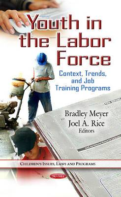 Youth in the Labor Force: Context, Trends & Job Training Programs