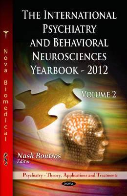 International Psychiatry & Behavioral Neurosciences Yearbook: Volume II