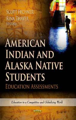 American Indian & Alaska Native Students: Education Assessments