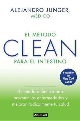 El M�todo Clean Para El Intestino / Clean Gut