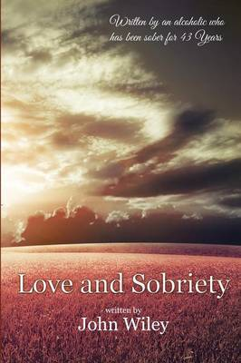 Love and Sobriety
