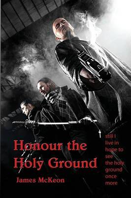 Honour the Holy Ground
