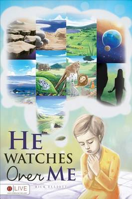 He Watches Over Me: The Story of Creation