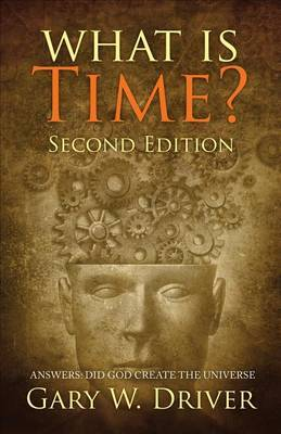 What Is Time?: Answers: Did God Create the Universe