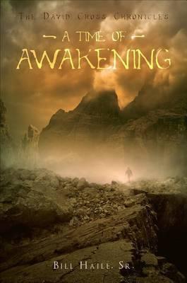A Time of Awakening: The David Cross Chronicles