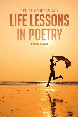 Life Lessons in Poetry: Second Edition