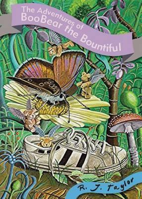 The Adventures of Boobear the Bountiful: A Honeyfly's Won-Dream