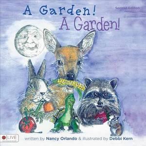 A Garden! a Garden!: Second Edition