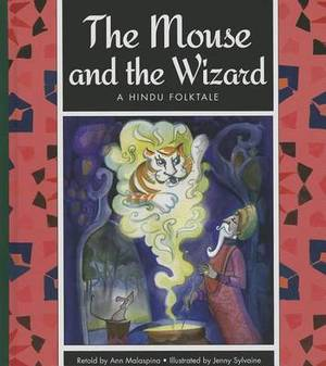 The Mouse and the Wizard: A Hindu Folktale