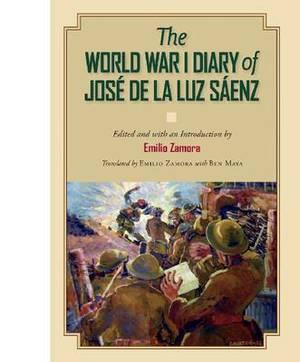 The World War I Diary of Jose de la Luz Saenz