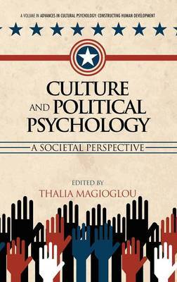 Culture and Political Psychology: A Societal Perspective