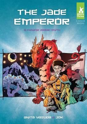 Jade Emperor: A Chinese Zodiac Myth