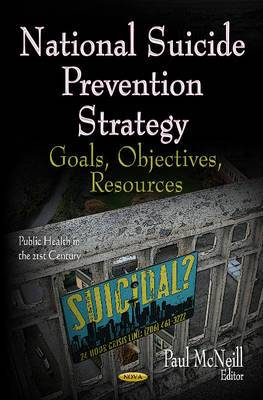 National Suicide Prevention Strategy: Goals, Objectives, Resources