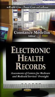 Electronic Health Records: Assessments of Centers for Medicare & Medicaid Services' Oversight