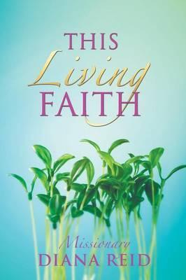 This Living Faith